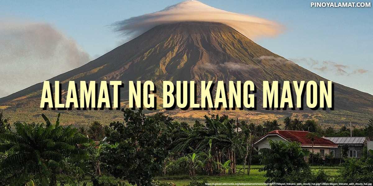 Alamat Ng Bulkang Mayon